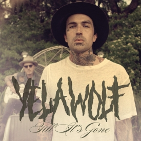 till its gone yelawolf
